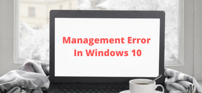 Management Error In Windows 10