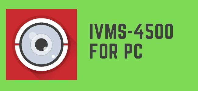 IVMS-4500 for PC