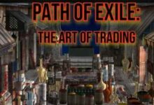 Path of Exile: The Art of Trading